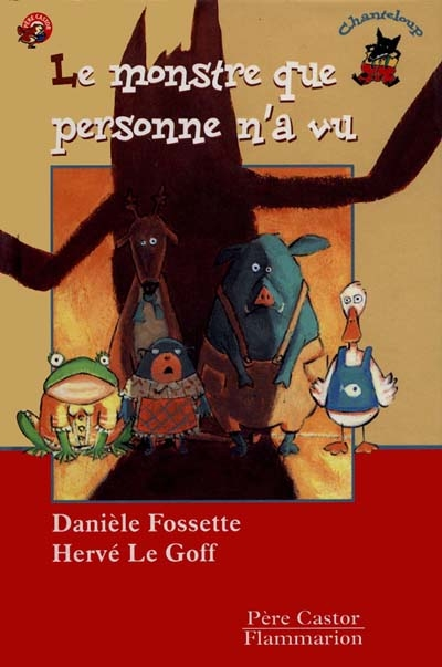 Le monstre que personne n'a vu / Danièle Fossette, Hervé Le Goff | Fossette, Danièle (1954-....). Auteur