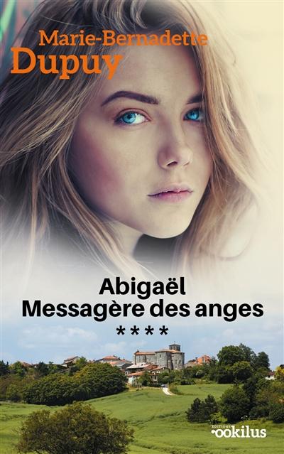 Abigaël : messagère des anges. 4 |