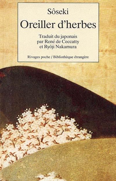 Oreiller d'herbes | Natsume, Soseki (1867-1916). Auteur