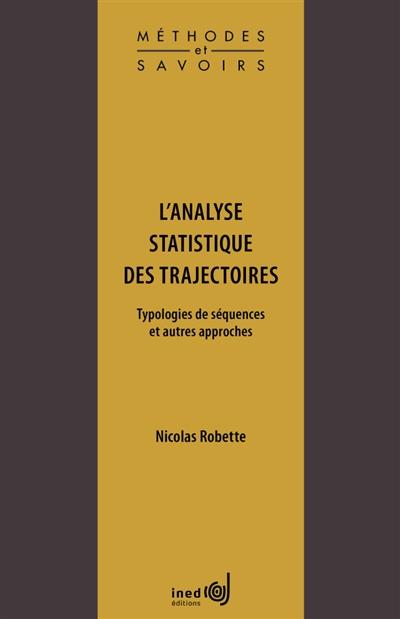 L'analyse statistique des trajectoires : typologies de séquences et autres approches