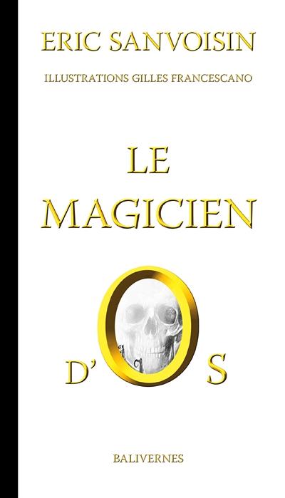 Le magicien d'Os