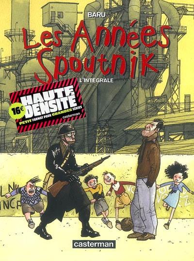 années Spoutnik (Les) : l'intégrale   Baru (1947-....). Auteur