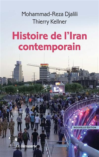 Histoire de l'Iran contemporain   Djalili, Mohammad-Reza. Auteur