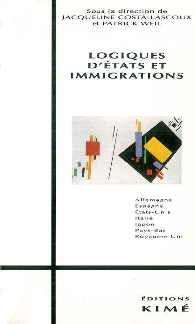 Logiques d'Etats et immigrations