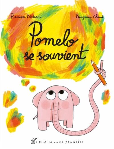 Pomelo se souvient | Badescu, Ramona. Auteur