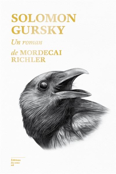 Solomon Gursky | Mordecai Richler (1931-2001). Auteur