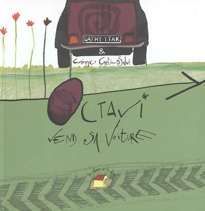 Octavi vend sa voiture | Ytak, Cathy (1962-....). Auteur