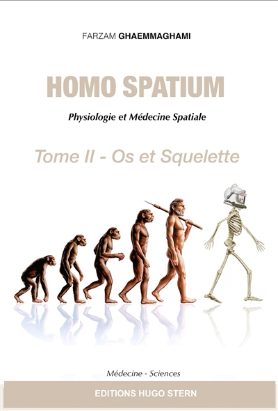 Homo spatium : physiologie et médecine spatiales. Vol. 2. Os et squelette