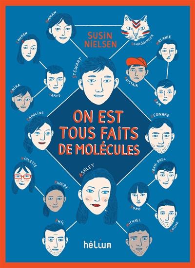 On est tous faits de molécules / Susin Nielsen | Nielsen, Susin (1964-....). Auteur