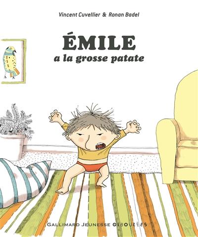 Emile a la grosse patate / texte de Vincent Cuvellier  