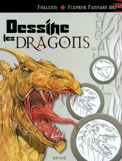 Dessine les dragons / Follenn | Follenn. Auteur