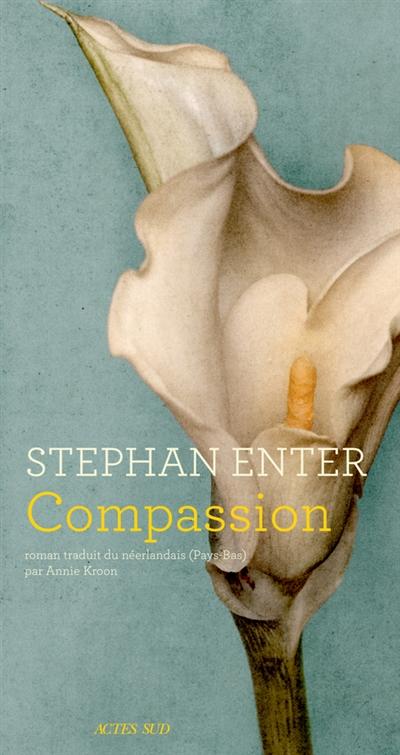 Compassion | Enter, Stephan (1968-....). Auteur