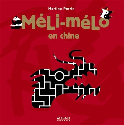 Méli-Mélo en Chine / Martine Perrin | Perrin, Martine