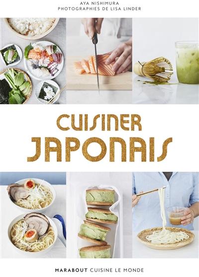 Cuisiner japonais / Aya Nishimura | Nushimura, Aya. Auteur