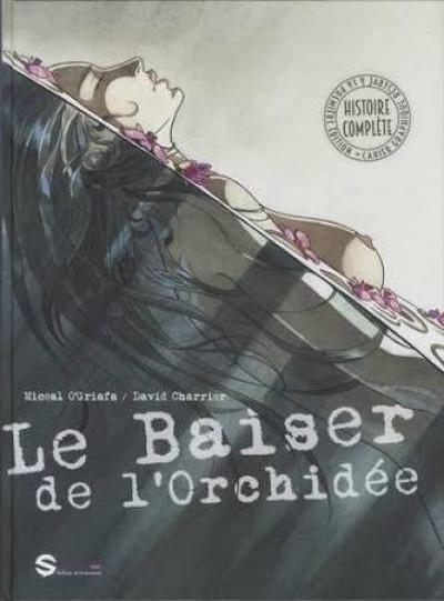 Le Baiser de l'orchidée | O'Griafa, Miceal (1965-....)