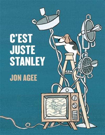 C'est juste Stanley | Agee, Jon (1959-....)