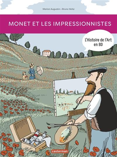 L'histoire de l'art en BD. Monet et les impressionnistes