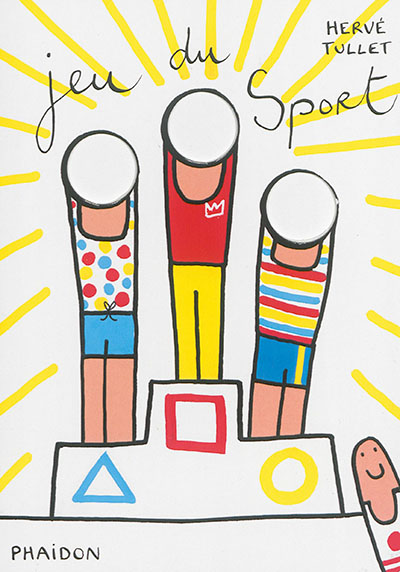 Jeu du sport / Hervé Tullet   Tullet, Hervé (1958-....). Auteur