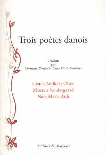 Trois poètes danois | Andkjær Olsen, Ursula (1970-....)