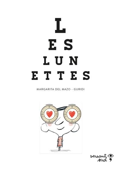 Les lunettes / texte Margarita del Mazo  