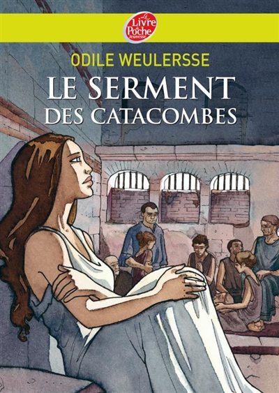 Serment des catacombes (Le) | Weulersse, Odile (1938-....)