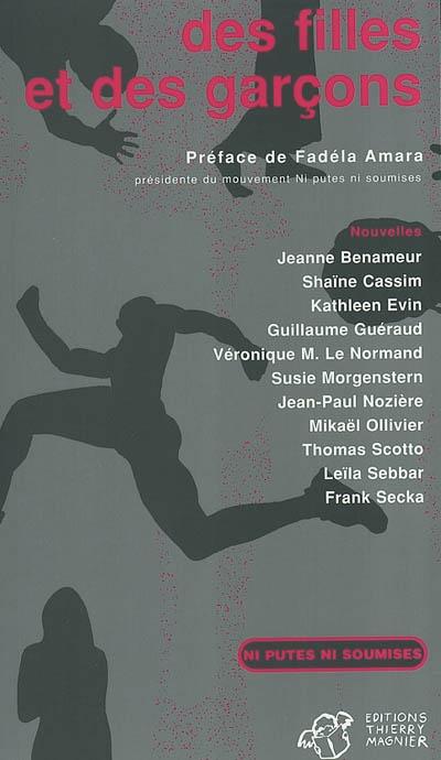 Des filles et des garçons : nouvelles / Jeanne Benameur, Shaïne Cassim, Kathleen Evin, Guillaume Guéraud, Thomas Scotto...[et al] | Benameur, Jeanne (1952-....). Auteur