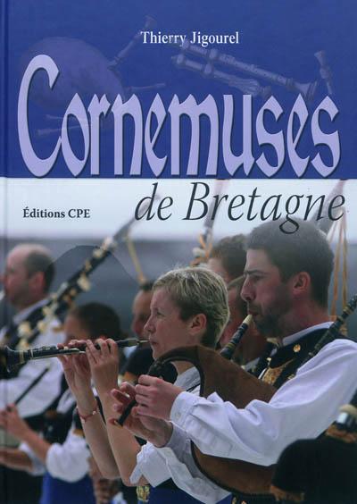 Cornemuses de Bretagne | Jigourel, Thierry (1960-....). Auteur