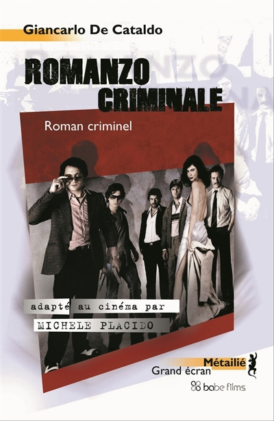 Romanzo criminale | de Cataldo, Giancarlo. Auteur