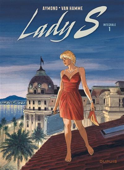 Lady S : intégrale. Vol. 1