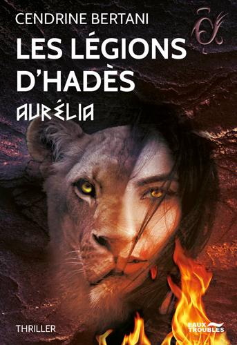 Les légions d'Hadès. Vol. 2. Aurélia