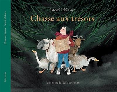 Chasse aux trésors / Satomi Ichikawa | Ichikawa, Satomi (1949-....). Auteur