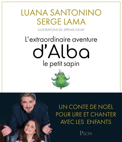L'extraordinaire aventure d'Alba, le petit sapin