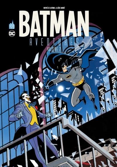 Batman aventures. Volume 2 / Scénario : Kelley Puckett, Mike Parobeck | Puckett, Kelley. Auteur