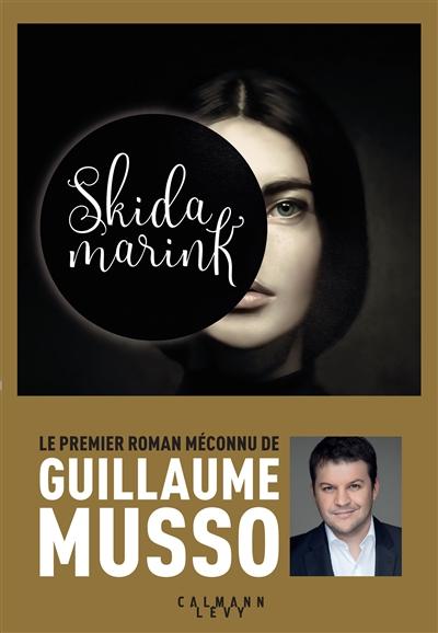 Skidamarink | Musso, Guillaume (1974-....). Auteur