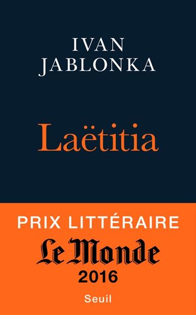 Laëtitia ou La fin des hommes / Ivan Jablonka   Jablonka, Ivan (1973-....). Auteur