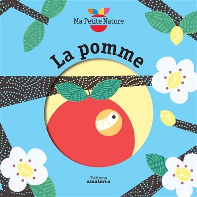 La pomme / Olivia Cosneau | Cosneau, Olivia. Auteur. Illustrateur
