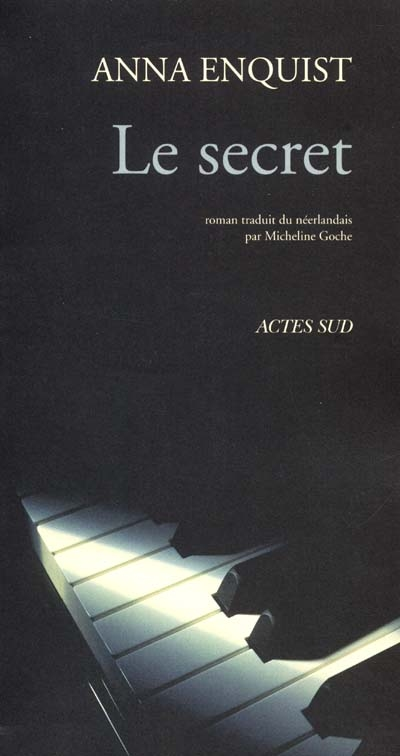Le secret | Enquist, Anna (1945-....), auteur