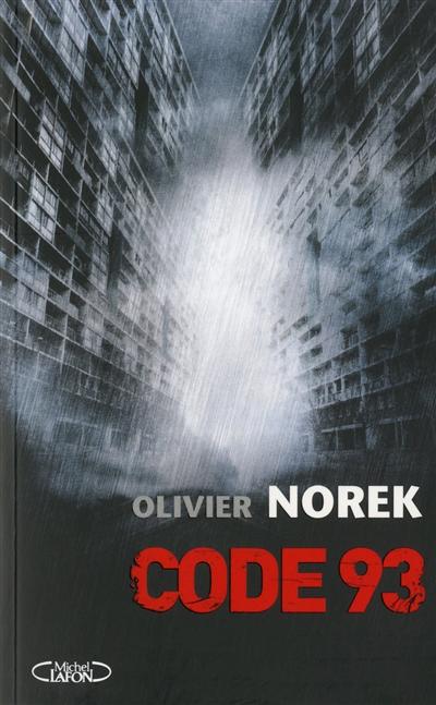 Code 93 | Norek, Olivier