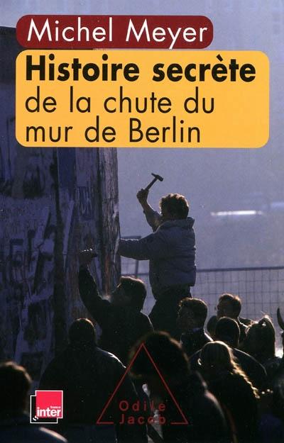 Histoire-secrète-de-la-chute-du-mur-de-Berlin