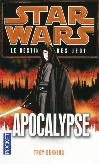 Le destin des Jedi. Vol. 9. Apocalypse