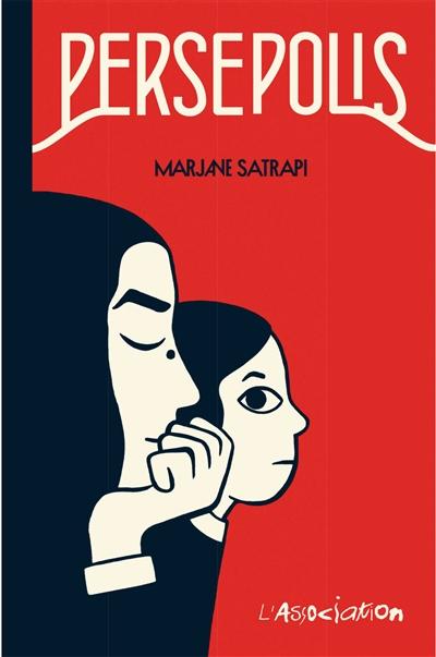 Persépolis / Marjane Satrapi | Satrapi, Marjane (1969-....). Auteur