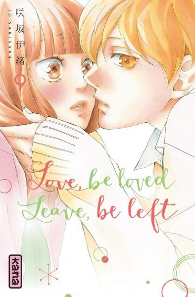 Love, be loved, leave, be left. 9 / Io Sakisaka |