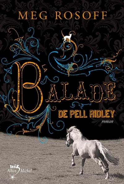 Balade de Pell Ridley |