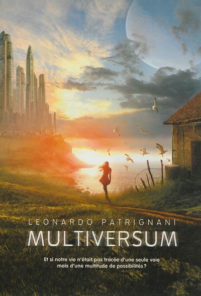Multiversum ; 1 | Patrignani, Leonardo. Auteur