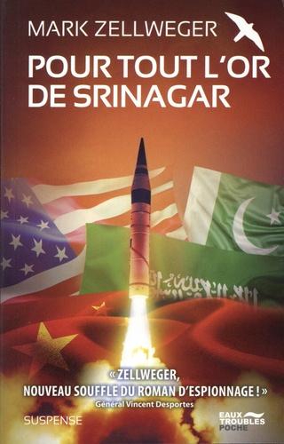 Pour tout l'or de Srinagar