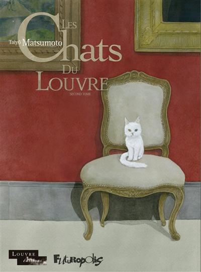 Les chats du Louvre. Second tome   Taiyo Matsumoto (1967-....). Auteur