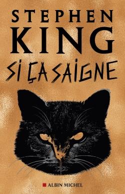 Si ça saigne | King, Stephen (1947-...). Auteur
