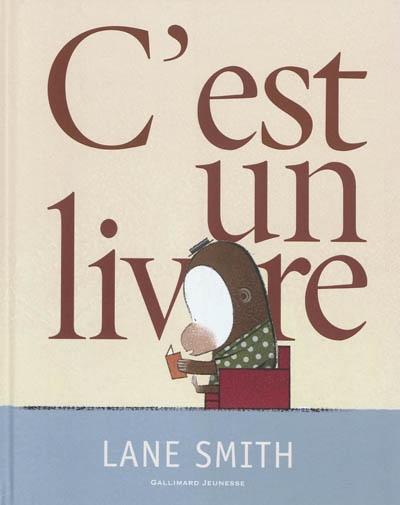 C'est un livre | Smith, Lane. Auteur