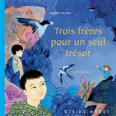 Trois frères pour un seul trésor | Gueyfier, Judith (1981-....). Illustrateur