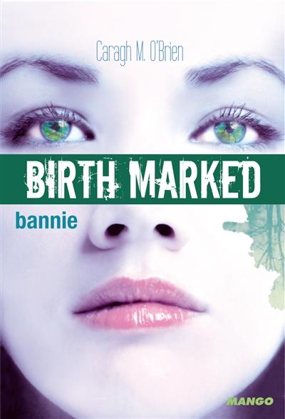 Bannie | O'brien, Caragh M.. Auteur